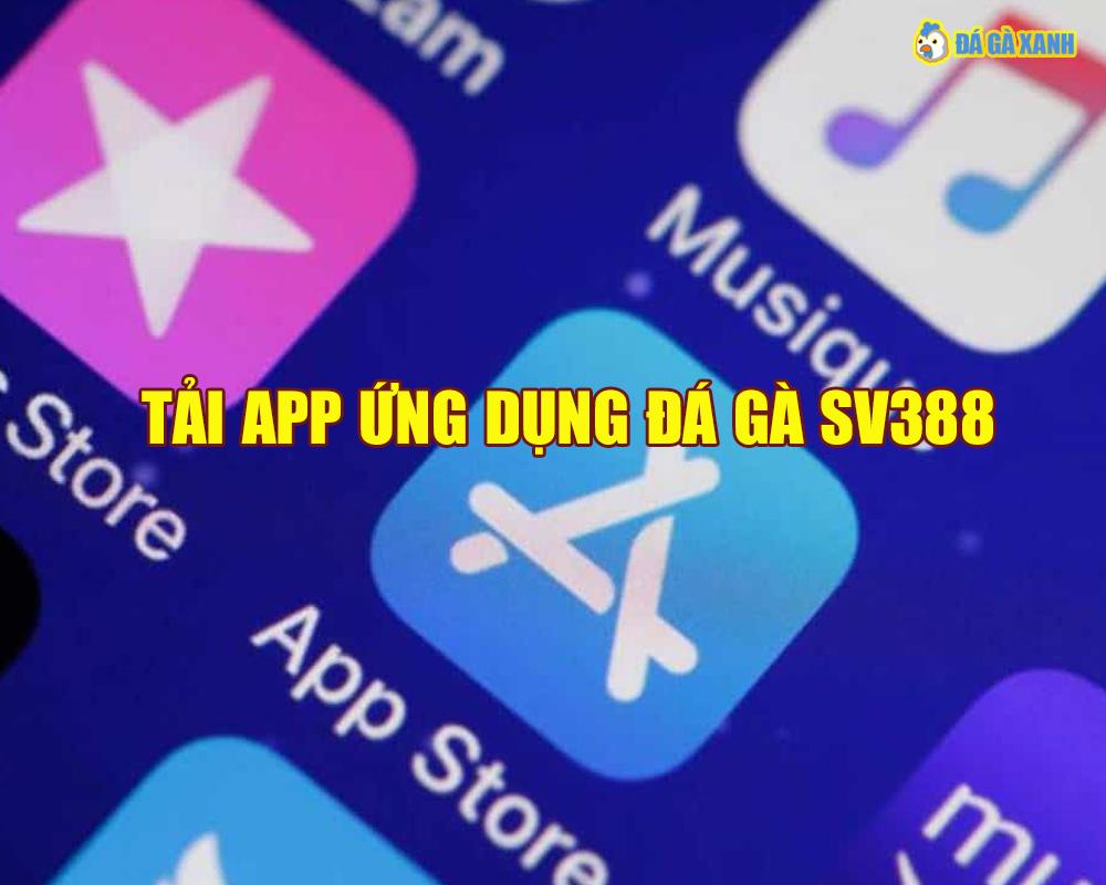 Tải ứng dụng SV388 cho iphone (IOS)