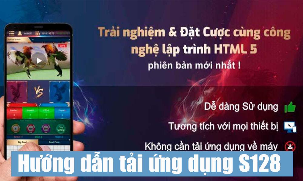 Tải ứng dụng đá gà trực tuyến trên điện thoại S128