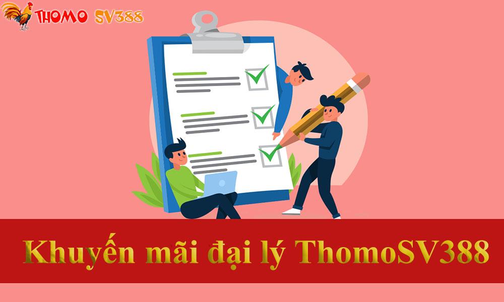 Đại lý nhà cái ThomoSV388
