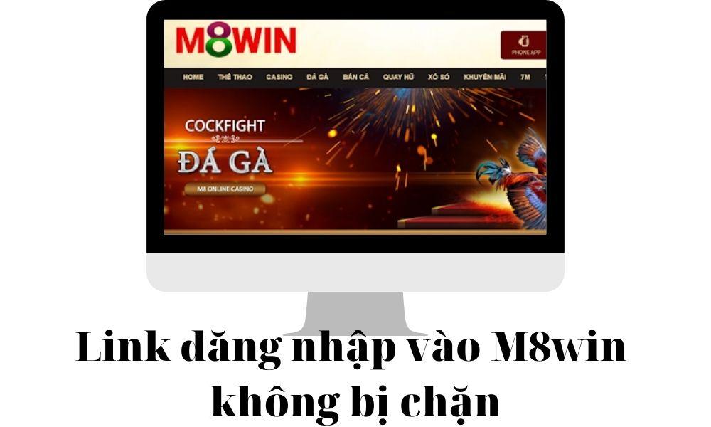 Đăng nhập vào M8win không bị chặn